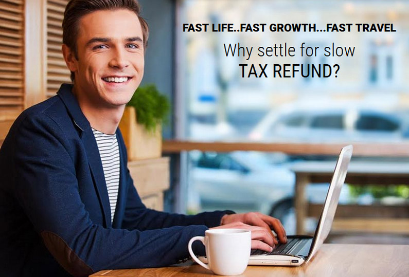 Fast Life -Fast Tax Refund
